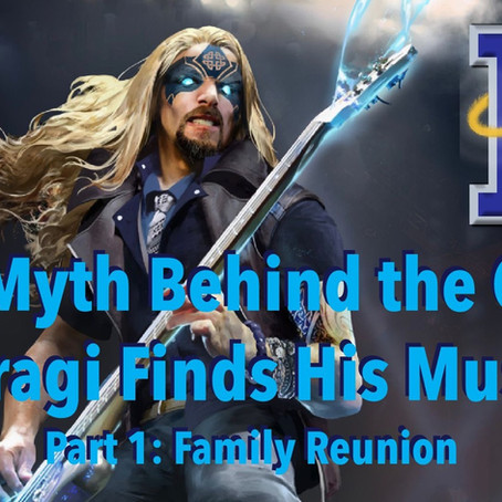 The Myth Behind the Gard: Bragi Finds His Muse. Part 1: Family Reunion