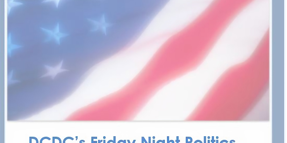 Friday Night Politics