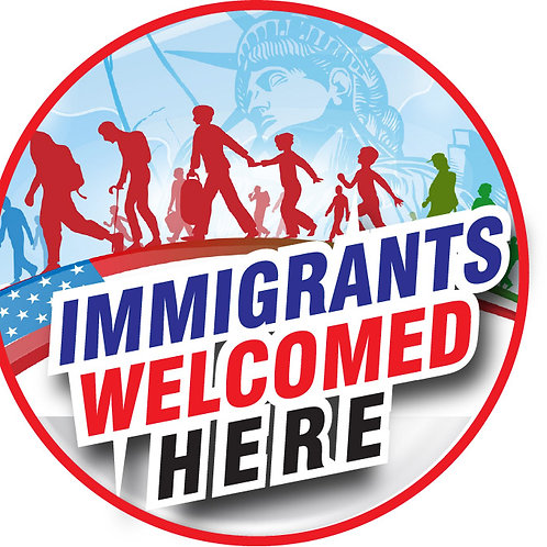 Immigrants Welcomed Here Button