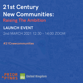 21st Century New Communities: Raising The Ambition