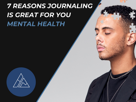 7 Reasons Journaling is Great for your Mental Health