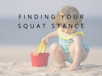 Finding Your Squat Stance