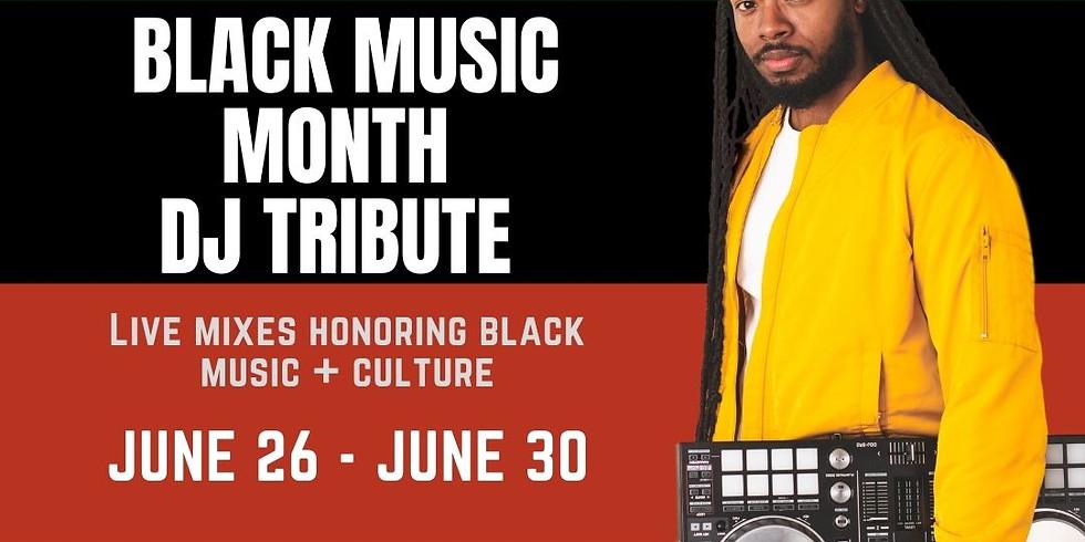 Black Music Month DJ Tribute Series