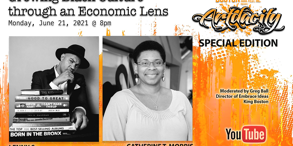 "ARTDACITY (Special Edition): ""Artist + Entrepreneurship: Growing Black Culture through an Economic Lens"""""