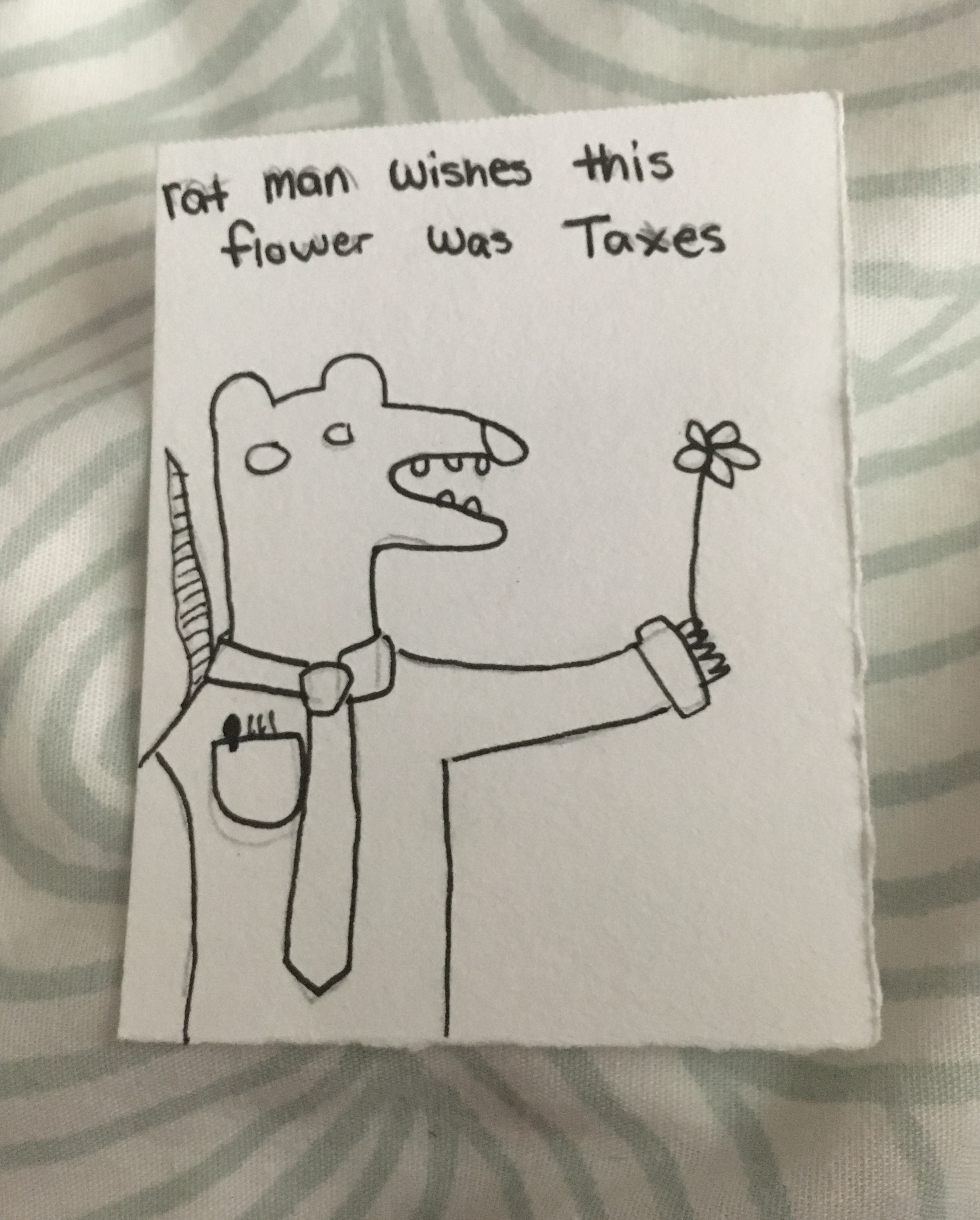 RatMan wishes this flower was taxes