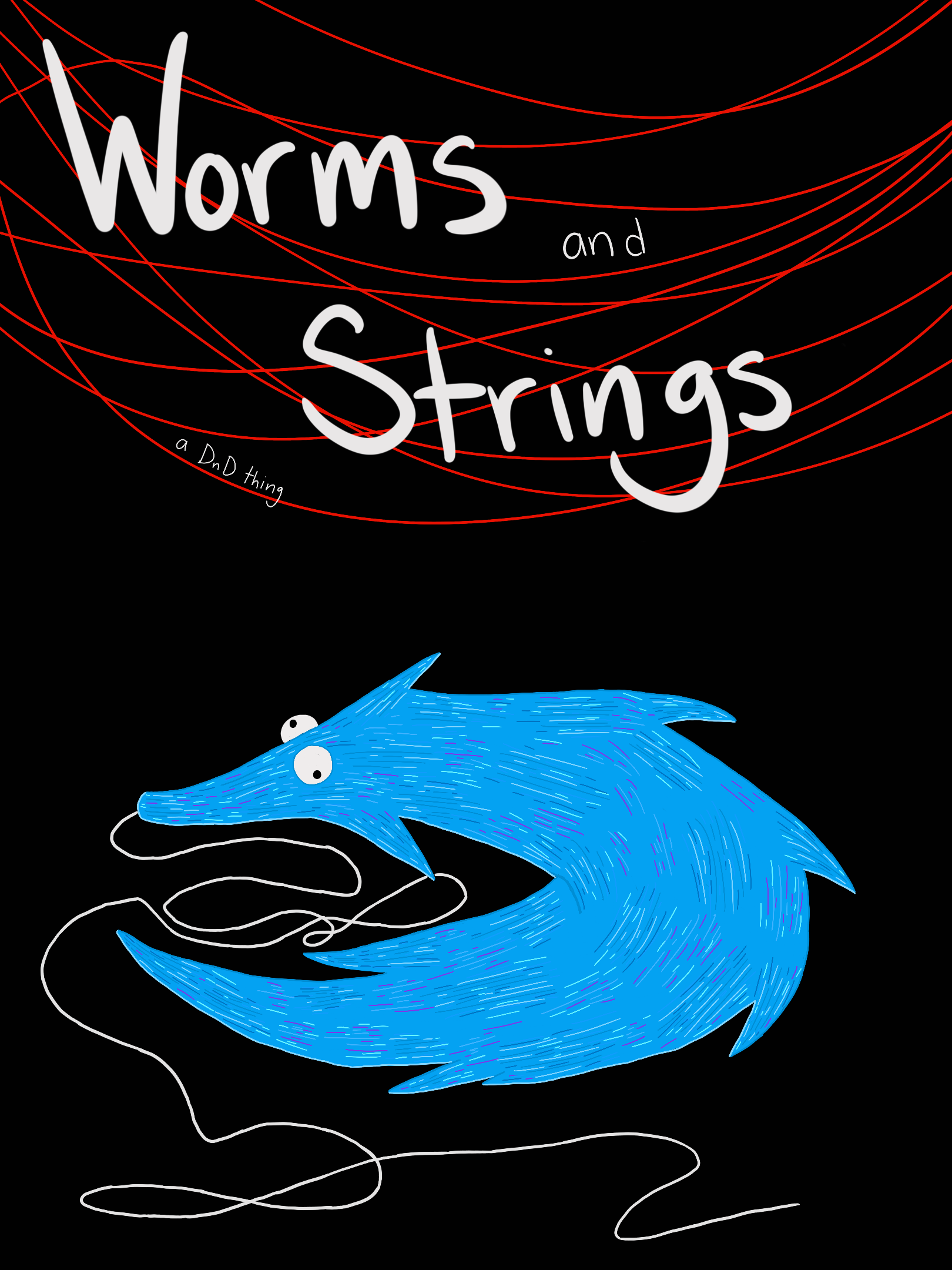 Worms & strings