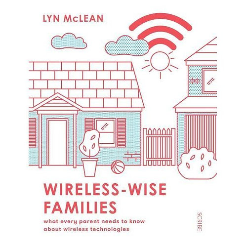 Wireless-Wise Families By Lyn McLean