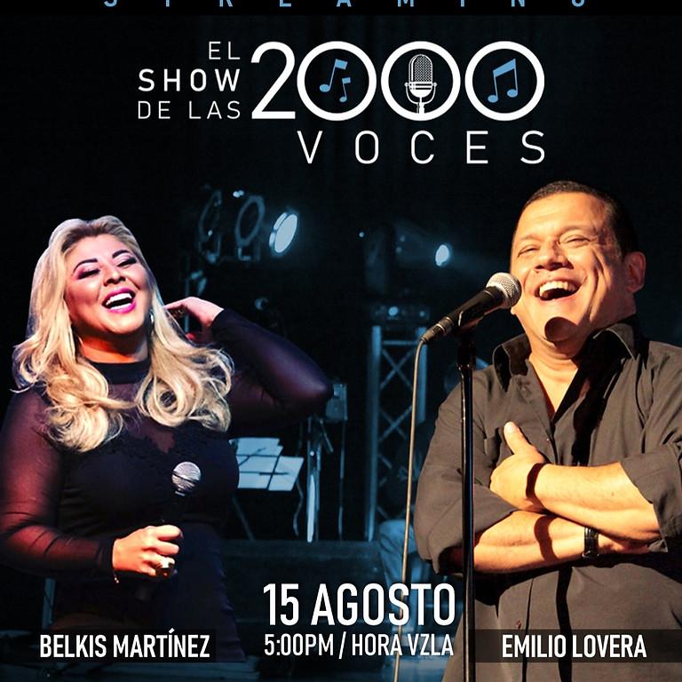 EL SHOW DE LAS 2 MIL VOCES | EMILIO LOVERA Y BELKIS MARTINEZ - VIRTUAL