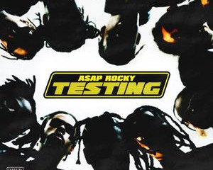 Music Review: Testing by A$AP Rocky