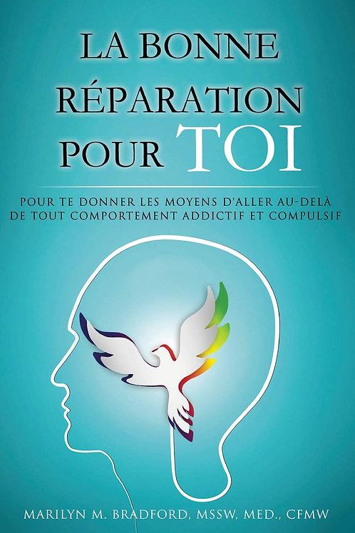 """Livre """"La bonne réparation pour Toi"""""""