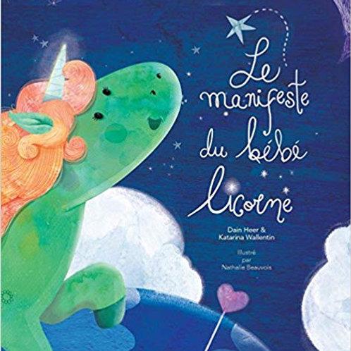 """Livre """" Le manifeste du bébé Licorne"""""""