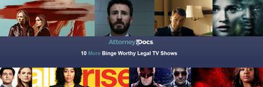 Blog-10 More Binge Worthy Legal TV Shows