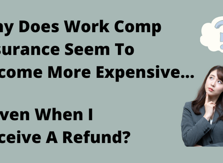 Do My Work Comp Refunds Indicate That I Received A Fair Price?