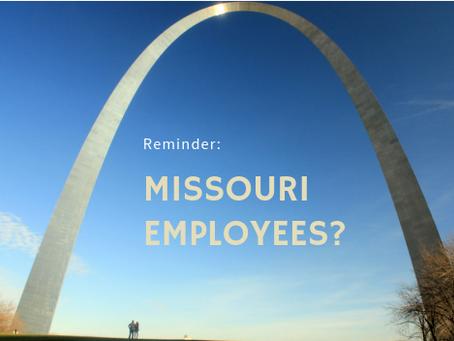 Missouri Employees?  Reminder about changes to Missouri Employer-Paid Medical Program