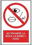 Señalética No tocarse la boca nariz y ojos