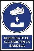 Señalética Desinfecte el calzado en la bandeja