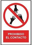 Señalética Prohibido el contacto