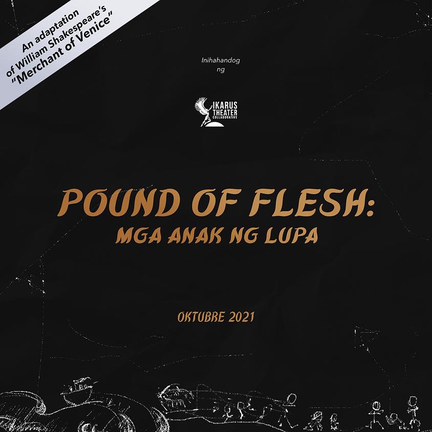 Pound of Flesh: Mga Anak ng Lupa (Early Bird Registration!)