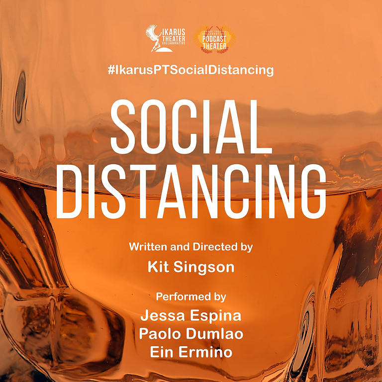 Podcast Theater: Social Distancing