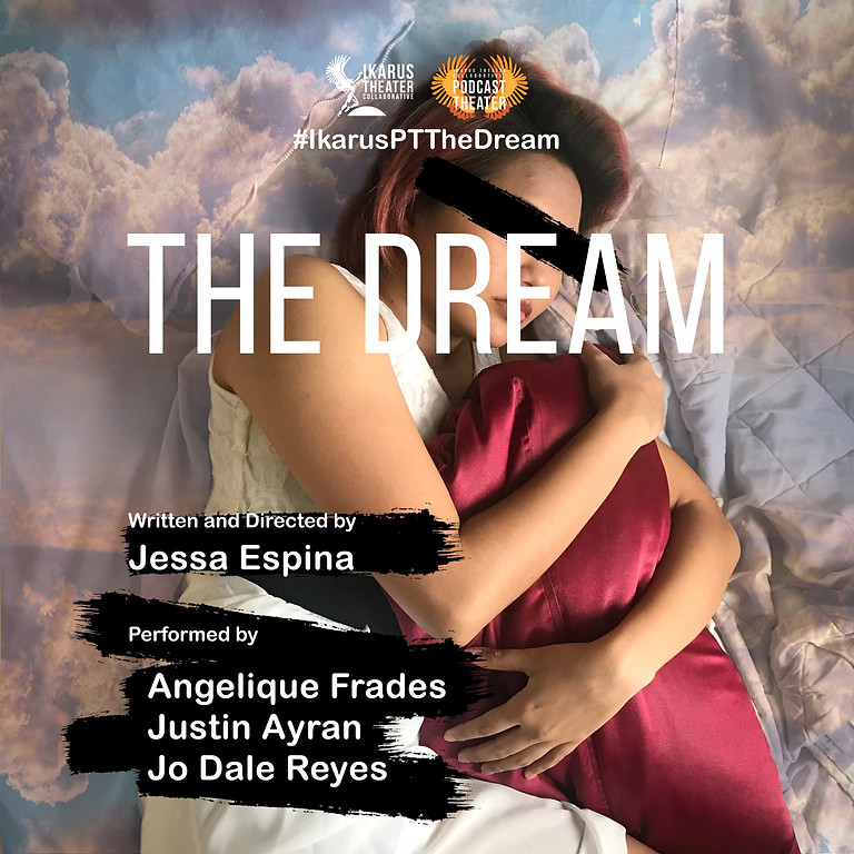 Podcast Theater: The Dream