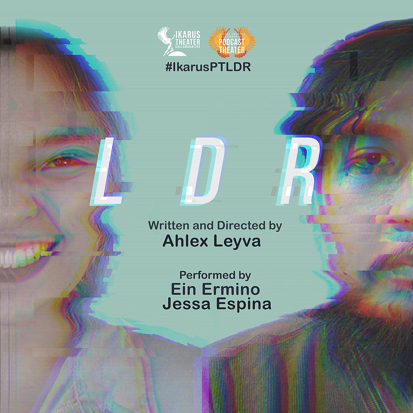 Podcast Theater: LDR