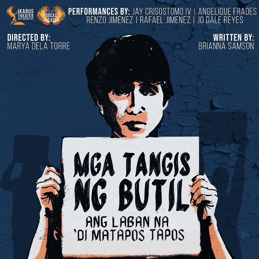 Podcast Theater: Mga Tangis ng Butil