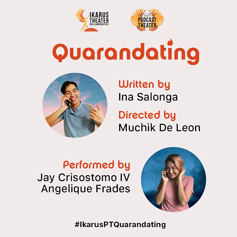 Podcast Theater: Quarandating