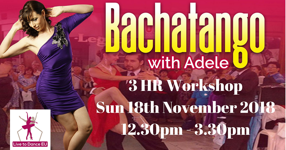 Flyer artwork for Bachatango workshop with Adele on Sun 18th Nov 2018