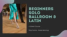 Beginners Solo Ballroom & Latin - 4 Week