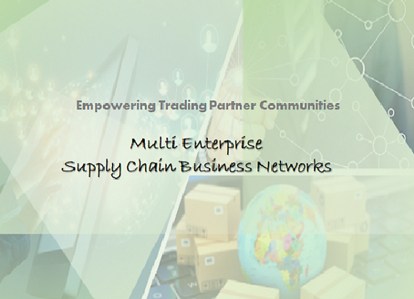 Multi Enterprise Supply Chain Business Networks