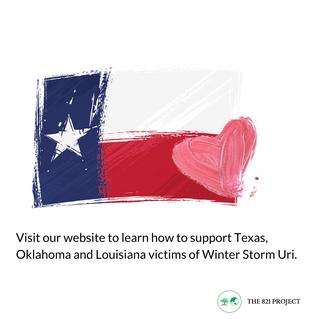 Winter Storm Uri Support For Louisiana, Oklahoma and Texas