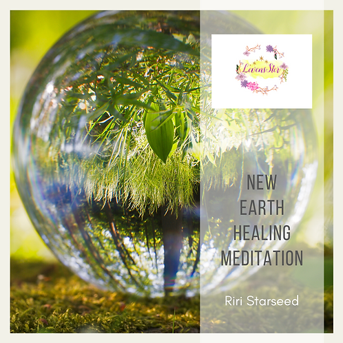 New earth healing medition