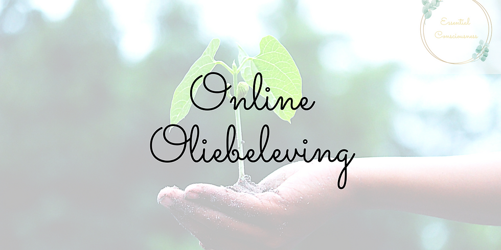Energetische Oliebeleving - online
