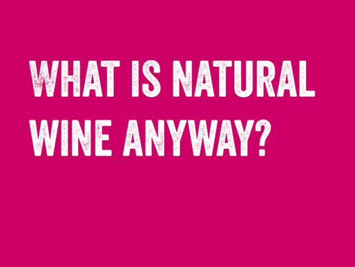 What is natural wine anyway?