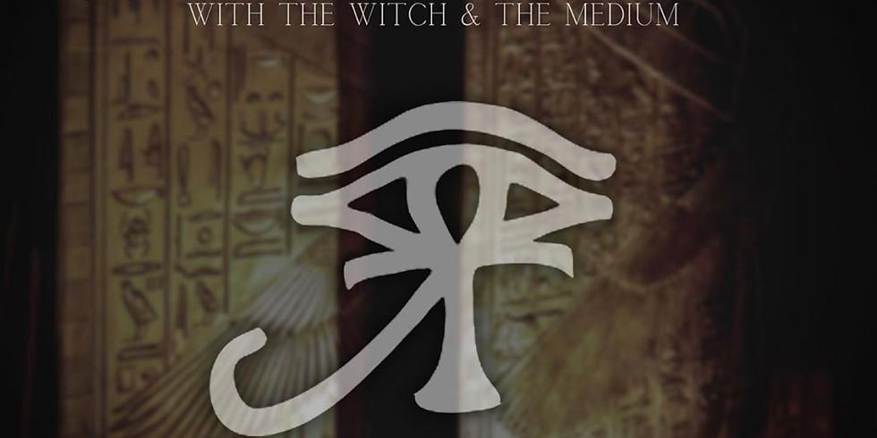 Egyptian Ritual + Seance