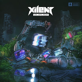 xilent_wearedust_artwork..jpg