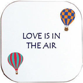LOVE IS IN THE AIR HOT AIR BALLOONING COASTER