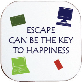 ESCAPE CAN BE THE KEY TO HAPPINESS / IT/ COMPUTER COASTER