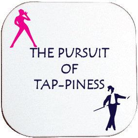 TAP-PINESS TAP DANCING COASTER