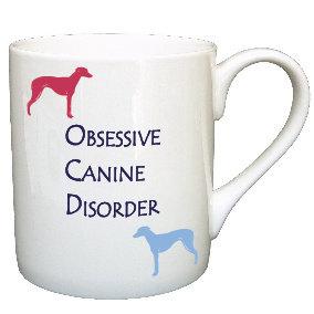 OCD WHIPPET/ GREYHOUND DOG MUG