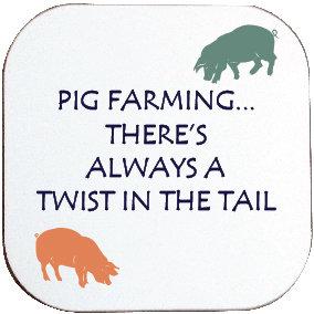 PIG FARMERS COASTER