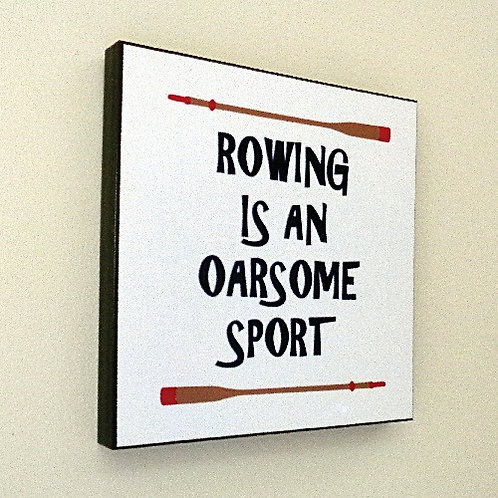 OARSOME ROWING PICTURE PANEL