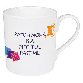 PATCHWORK IS A PIECEFUL PASTIME MUG