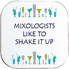 COCKTAIL MIXOLOGIST COASTER