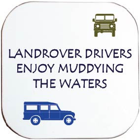 LANDROVER DRIVERS ENJOY MUDDYING THE WATERS COASTER