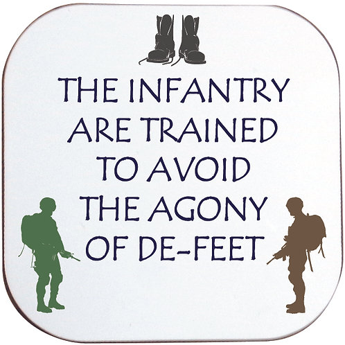 ARMY/INFANTRY AGONY OF DE-FEET COASTER
