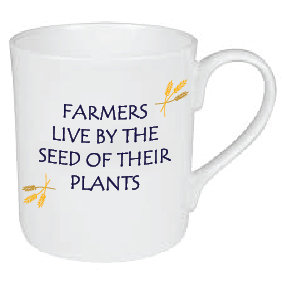 FARMERS LIVE BY THE SEED OF THEIR PLANTS MUG