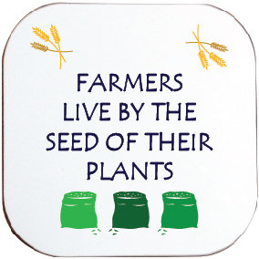 SEED OF THEIR PLANTS COASTER