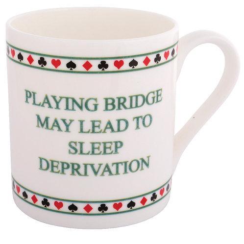 BRIDGE MUG - SLEEP DEPRIVATION