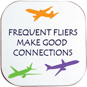 FREQUENT FLIERS COASTER